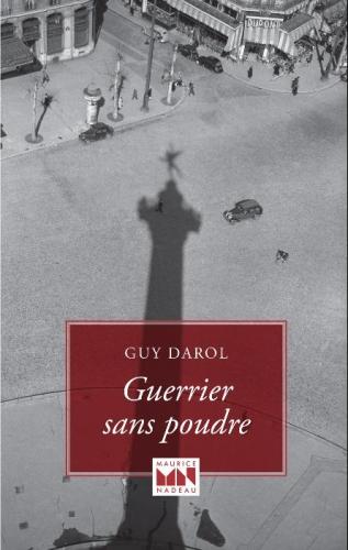 outsiders,guerrier sans poudre,éditions maurice nadeau,le castor astral éditeur,guy darol