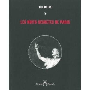 guy breton,les nuits secrètes de paris,paris,arnaud gonzague,raymond duncan,occulte