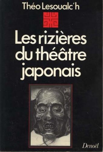 Lez rizières du théâtre japonais.jpg
